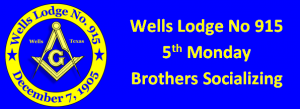 BS(Brothers Socializing) Session @ Wells Lodge #915   Wells   Texas   United States